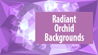 Radiant Orchid Backgrounds