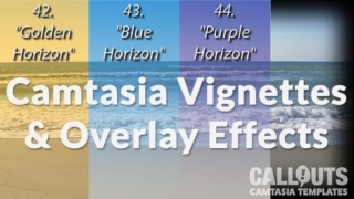 Camtasia Vignettes and Overlay Effects