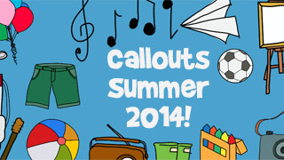 Callouts Summer 2014, Camtasia Intros, PowerPoints. . .