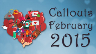 Callouts February 2015, Award Ceremonies and Happy Valentine!