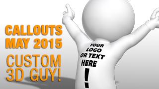 May 2015, Custom 3D Guy