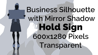 Business Woman Holding Sign Silhouette Mirror Transparent