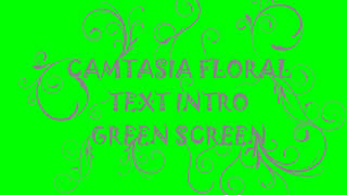 Camtasia Floral Text Intro Green Screen Template