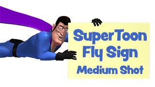SuperToon 3D Flying with Sign Medium Shot