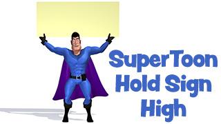 SuperToon 3D Holding Sign High