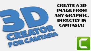 3D Creator for Camtasia