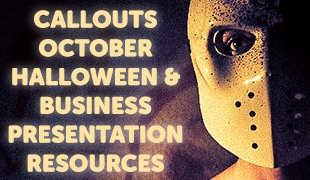 Callouts October – Halloween Tricks or Business Treats
