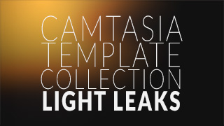 Camtasia Template Collection: Light Leaks