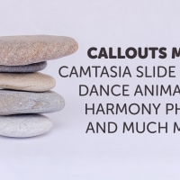 Callouts March – Camtasia Photo Slideshows, Dance and more…