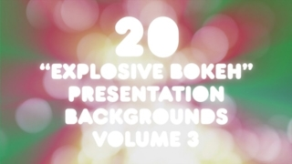 20 Explosive Bokeh Presentation Backgrounds Volume 3