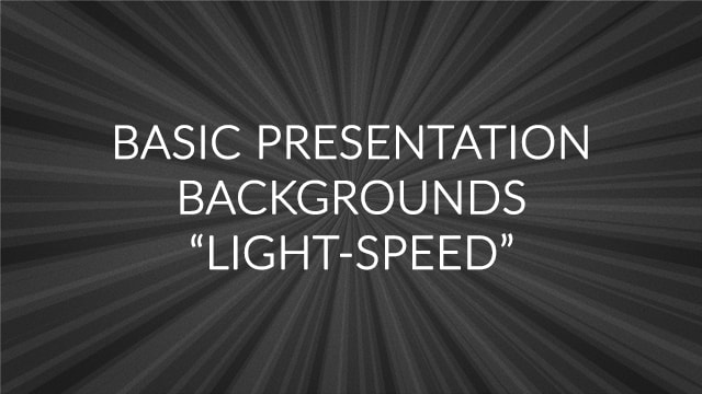 Basic Presentation Backgrounds – Light Speed
