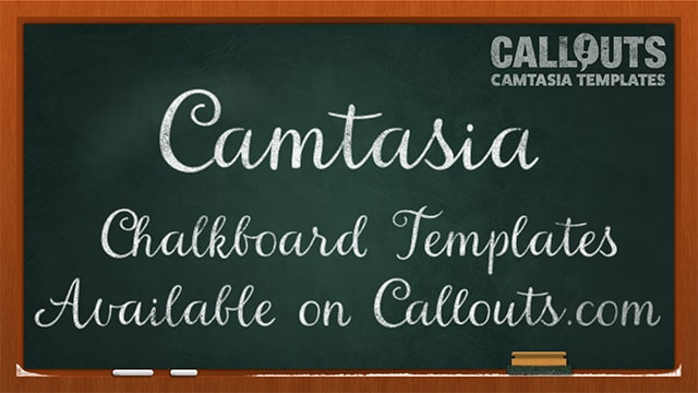 Camtasia Chalkboard Template Collection