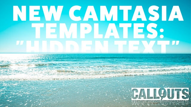 Camtasia Hidden Text Effect Templates