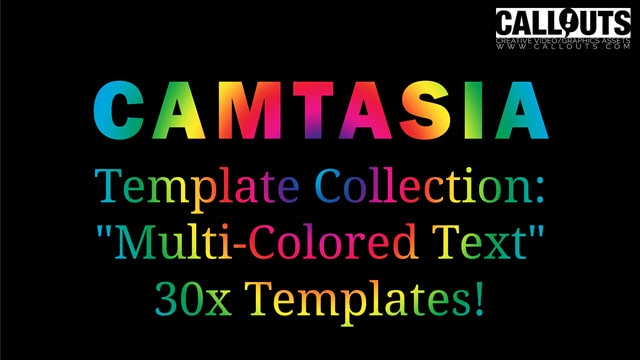 Camtasia Multi-Colored Text Effect Templates