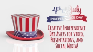 Creative Independence Day Assets for Video, Presentations, and Social Media!