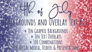 4th of July Backgrounds and Overlay Text Kit