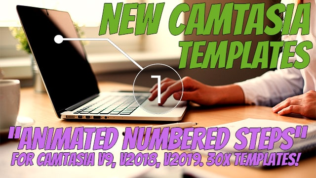 Camtasia Templates: Animated Numbered Steps