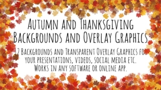 Autumn and Thanksgiving Backgrounds and Overlay Graphics
