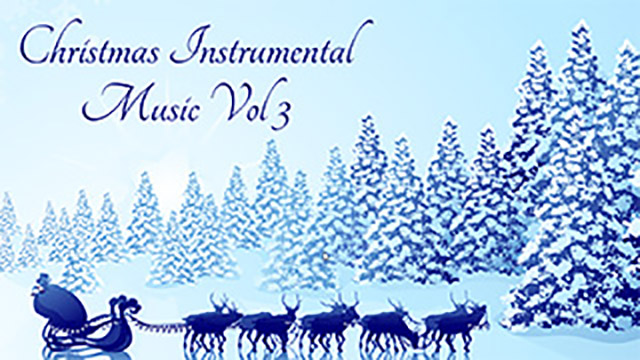 Christmas Instrumental Music Vol 3