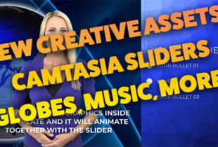 "New Camtasia ""Info Slider"" Templates, Female Biz Toon Graphics, Globes, Music, More…"