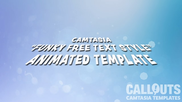 Camtasia Funky Free Text Style