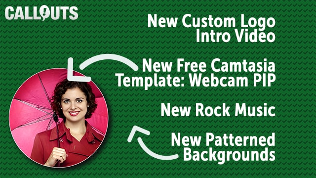New free Camtasia Round PIP, new Custom Intro,  and backgrounds and music