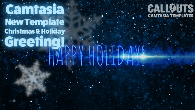 Camtasia Holiday Greeting Text Template