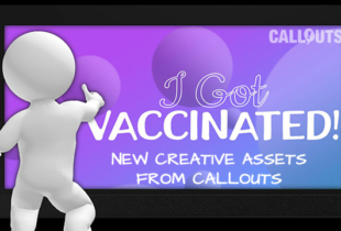 """Presenter/Explainer Video Backgrounds, """"I Got Vaccinated"""" Free Graphics, and new music"""