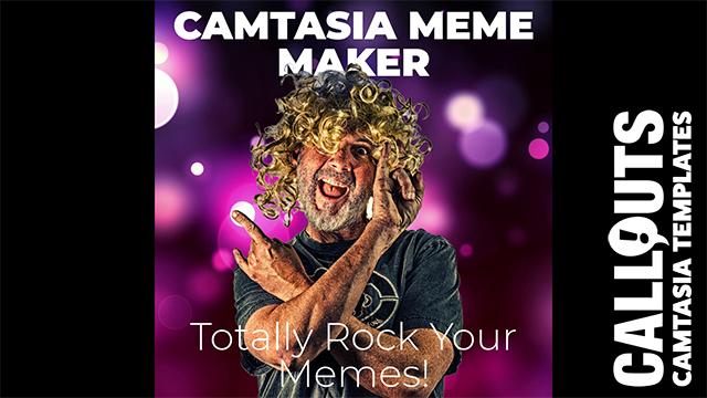 Camtasia Meme Maker