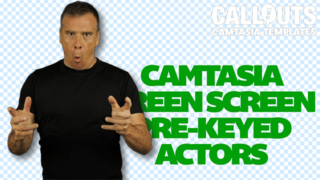 Camtasia Green Screen Actors – Pre-keyed
