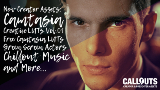 NEW! Camtasia Creative LUTs, Free Camtasia LUTs, Green Screen Actors, and Music